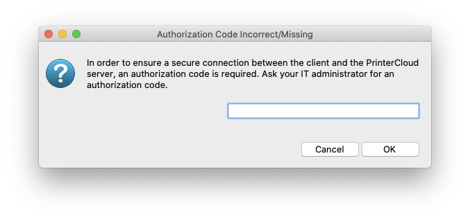 """A screenshot of PrinterLogic authorization required window.  Please past the code from the directions here, and clicked """"OK""""."""