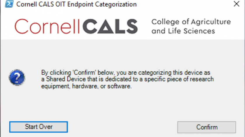 """Figure 6: Selecting """"Yes"""" on Figure 5 presents the confirmation prompt above.  Selecting """"Confirm"""" here will classify your computer as a Shared Research Equipment Attached Device."""