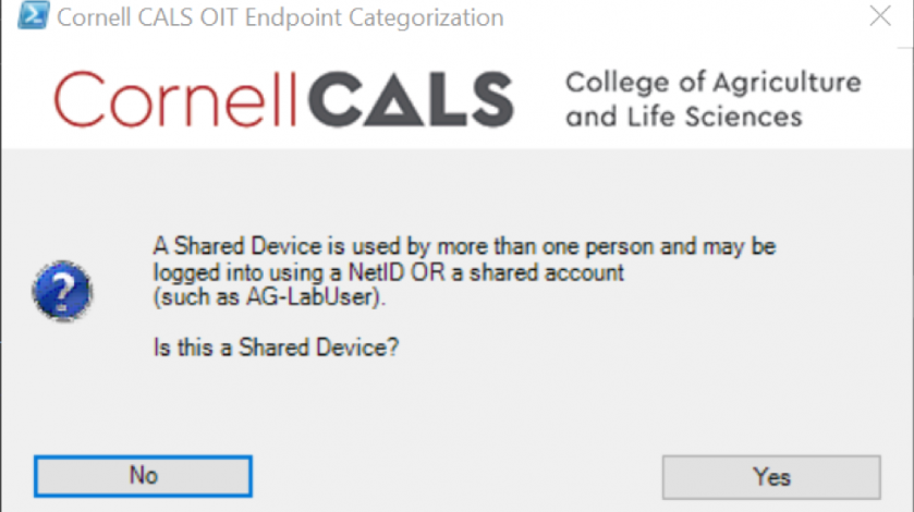"""Figure 4:  If you answered """"No"""" on Figure 2, you will be presented with the Shared Device prompt above."""