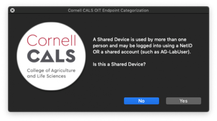 """Figure 11:  If you answered """"No"""" on Figure 9, you will be presented with the Shared Device prompt above."""